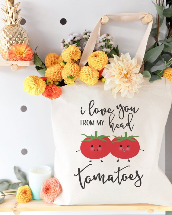 i love your from my head to my tomatoes tote bag with image of two tomatoes